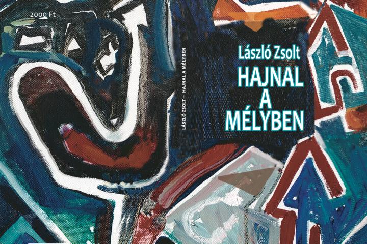 László Zsolt: Hajnal a mélyben