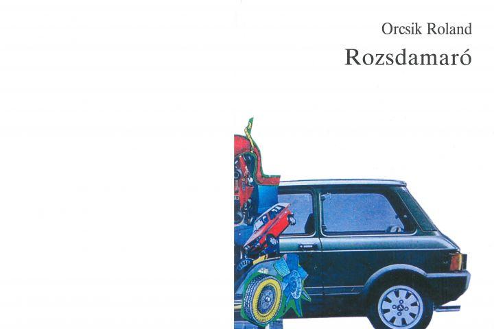 Orcsik Roland: Rozsdamaró