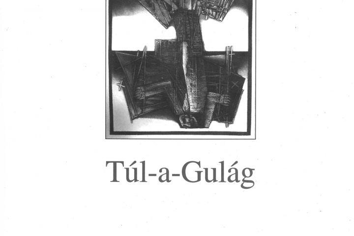 Sarusi Mihály Túl-a-Gulág